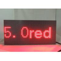 China Dot Matrix LED Display Signs 5.0 Single Red Module Refresh Frequency ≥ 120HZ on sale